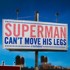 Superman Can't Move His Legs (cd single)