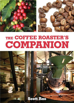 Scott Rao: The Coffee Roasters Companion