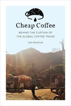 Karl Wienhold: Cheap Coffee