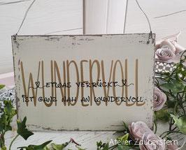 Holzschild Vintage Wundervoll