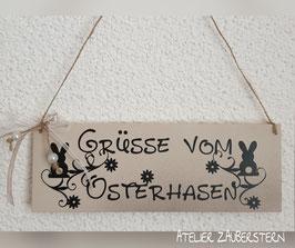 """Holzschild """"Grüsse vom Osterhasen"""""""