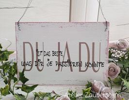 Holzschild Vintage Du ja Du