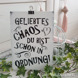 Holzschild geliebtes Chaos