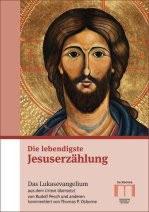 Die lebendigste Jesuserzählung