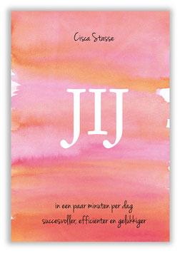 Boek JIJ - in een paar minuten per dag succesvoller, efficiënter en gelukkiger