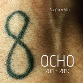 OCHO / 2011 - 2019 (Photography book)