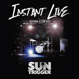 Suntrigger Instant Live CD (2021)