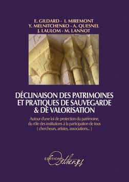 DÉCLINAISON DES PATRIMOINES ET PRATIQUES DE SAUVEGARDE & DE VALORISATION