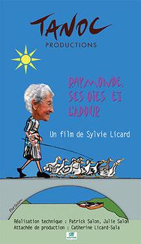Film RAYMONDE, SES OIES ET L'ADOUR