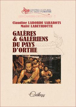 GALÈRES & GALÉRIENS DU PAYS D'ORTHE