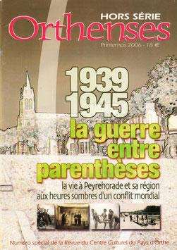 1939-1945 La Guerre entre Parenthèses