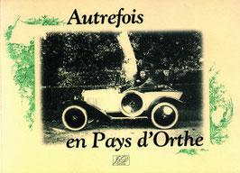 AUTREFOIS EN PAYS D'ORTHE