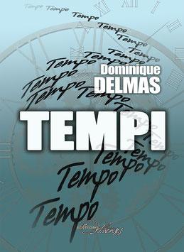 TEMPI de Dominique DELMAS