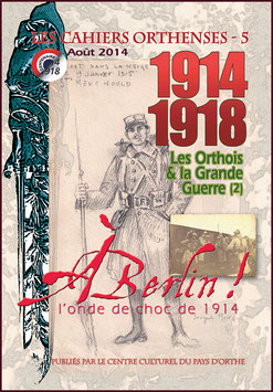 ORTHENSES & LA GRANDE GUERRE 2