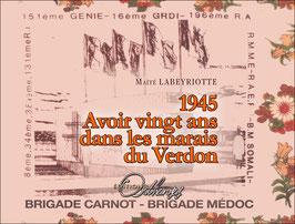 1945, AVOIR VINGT ANS DANS LES MARAIS DU VERDON