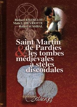 ST MARTIN DE PARDIES & LES TOMBES MÉDIÉVALES À STÈLES DISCOÏDALES