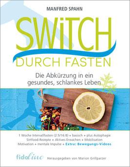 Switch durch Fasten