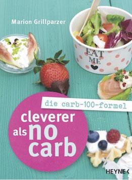 Cleverer als No Carb: Die Carb-100-Formel