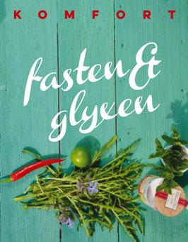 Fasten & Glyxen Komfort