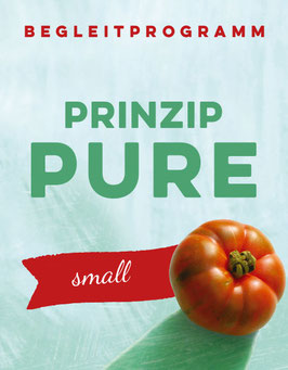 Prinzip Pure Small