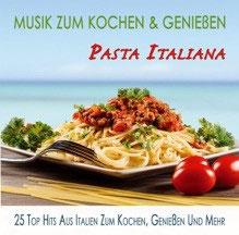 Pasta Italiana: Musik zum Kochen & Genießen