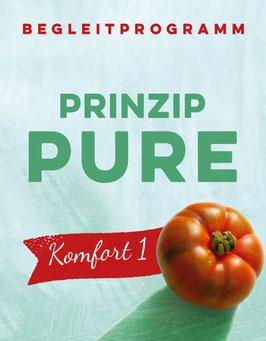 Prinzip Pure Komfort mit Starterpaket 1
