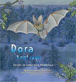 Dora Kopfüber: Ein Jahr im Leben einer Fledermaus