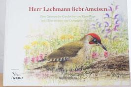 Herr Lachmann liebt Ameisen