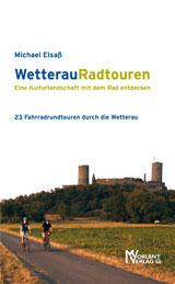 WetterauRadtouren - Eine Kulturlandschaft mit dem Rad entdecken