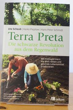 Terra Preta – Die schwarze Revolution aus dem Regenwald