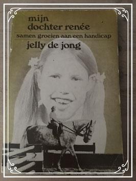 Mijn dochter Renée van Jelly de Jong