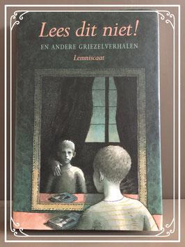 Boek 'Lees dit niet! en andere griezelverhalen van het Lemniscaat Rotterdam