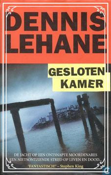 Nieuw Boek: De gesloten kamer van Dennis Lehane