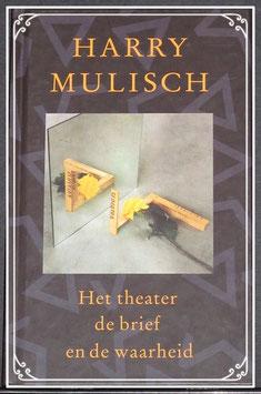 Boek: Het theater de brief en de waarheid van Harry Mulisch