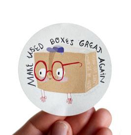 "Paketaufkleber ""make used boxes great again""   Recyclingfasern"