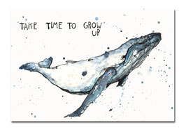 Postkarte - Take time to grow up