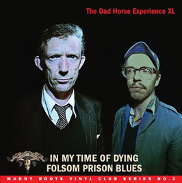 IN MY TIME OF DYING / FOLSOM PRISON BLUES