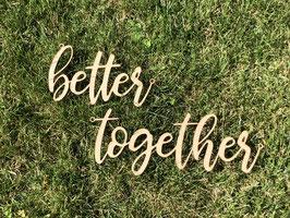 "Stuhlschilder Brautpaar ""better together"""