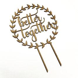 "Tortenstecker ""Better Together"""
