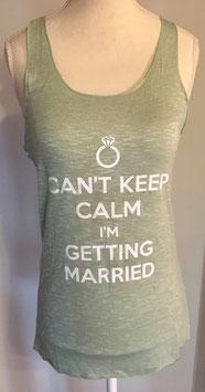 "Tanktop Braut ""Can't keep calm"""