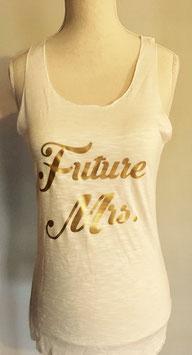"""Tanktop Braut """"Future Mrs"""""""