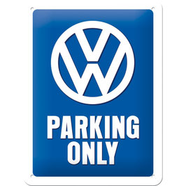 """VW PARKING ONLY"""