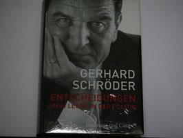 Gerhard Schröder - Entscheidungen