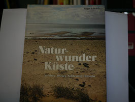Jürgen E. Rohde - Naturwunder Küste
