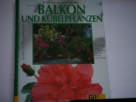 Halina Heinz - Balkon und Kübelpflanzen