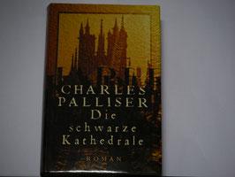 Charles Palliser - Die schwarze Kathedrale