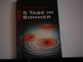 Kate Pepper - 5 Tage im Sommer