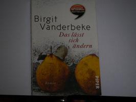 Birgit Vanderbeke - Das lässt sich ändern