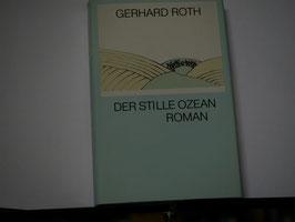 Gerhard Roth - Der stille Ozean