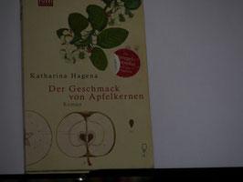 Katharina Hagena - Der Geschmack von Apfelkernen